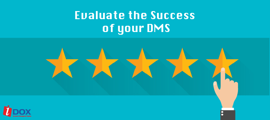 Know how to Evaluate the Success of your DMS