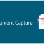 Document Capture: Why to use it?